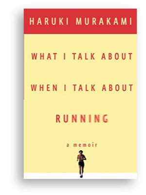 The cover of Haruki Murakami's book What I Talk About When I Talk About Running