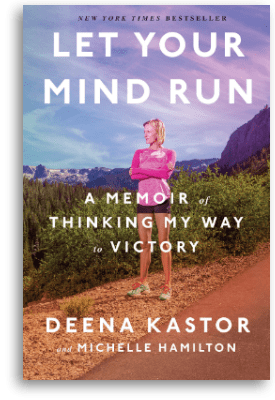 The cover of Deena Kastor's book Let Your Mind Run