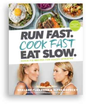 The cover of the book Run Fast. Cook Fast. Eat Slow.